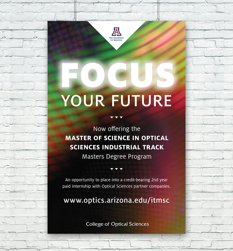University of Arizona College of Optical Sciences - Focus Your Future Poster
